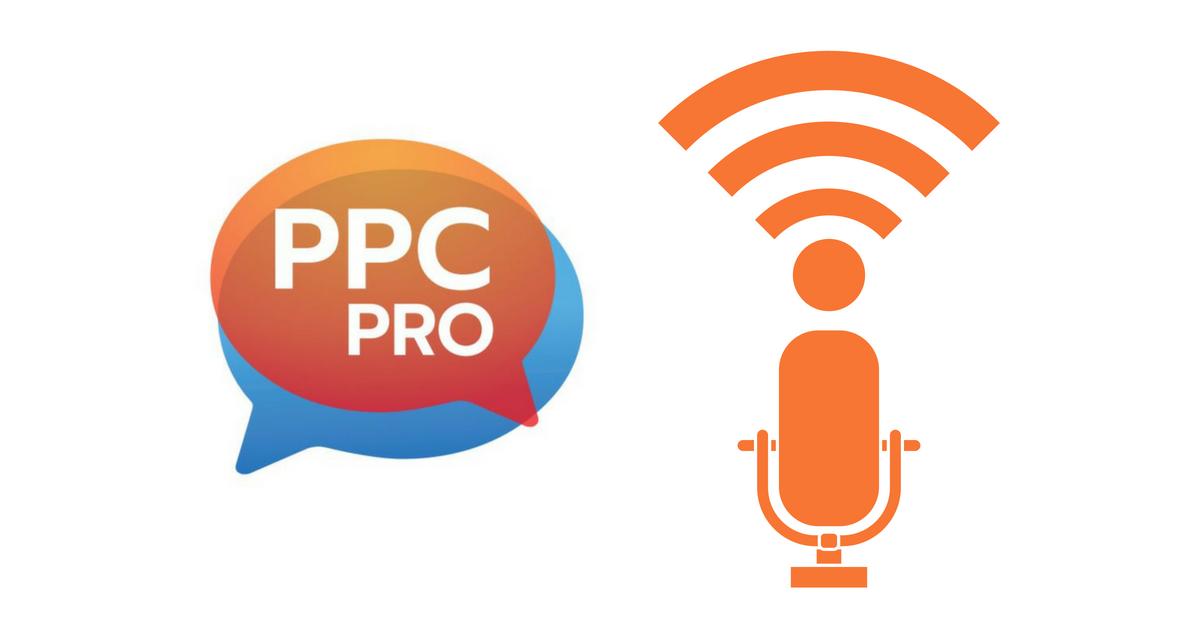 PPC Pro Podcast
