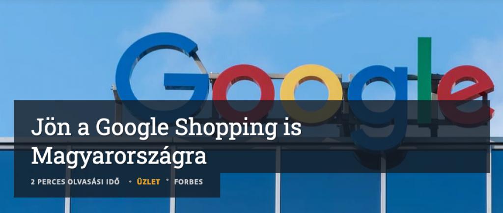 jön a Google shopping forbes cikk